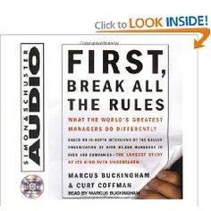 First, Break All The Rules: What The Worlds Greatest Managers Do Differently $16.50