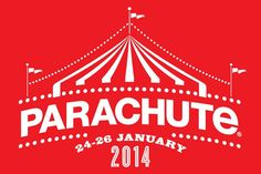 Parachute Festival 2014 returns January after a sellout year in 2013 - tickets are strictly limited so get in quick! Music Festival Logos, Music Festivals, Come Fly With Me, Music Logo, Logo Google, Atari Logo, Logo Design, Movie Posters, Event Tickets