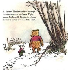 """""""I don't see much sense in that,"""" said Rabbit. """"No,"""" said Pooh humbly, """"there isn't. But there was going to be when I began it. It's just th..."""