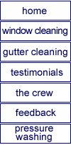 Top Notch Window Cleaning ::::::: Customer Testimonials