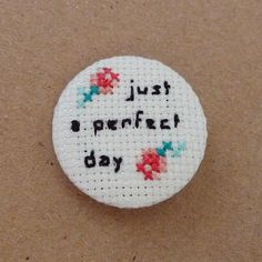 Just a perfect day cross stitch 31mm pinback button - Lou Reed Embroidered brooch - www.petipoaneedlecraft.com