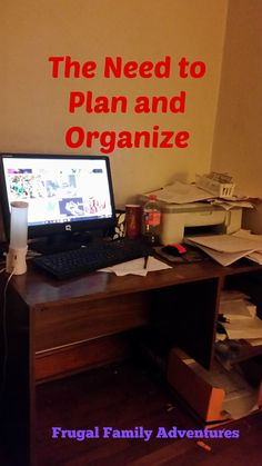 The Time is Now to start Planning and Organizing?