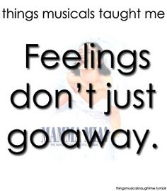 feelings dont just go away - things Mama Mia the musical taught me