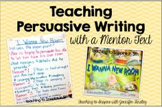 persuasive writing mentor texts Teaching expository and persuasive texts gateway resource tept0001 incorporating formal writing in the content areas description • refers to longer written assignments used several times per grading period • involves teachers using a variety of mentor texts to explicitly model how to read and write different.