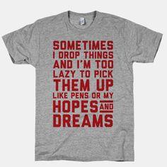 Sometimes I Drop Things