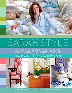 Sarah Style by Sarah Richardson http://www.amazon.com/dp/147678437X/ref=cm_sw_r_pi_dp_T98Aub0KA7P5Y