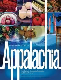Place Based Foods of Appalachia---Free Download! Very entertaining and informative read!!