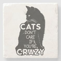 Pet Rodents, Youre Crazy, Pet Dogs, Pets, Custom Coasters, Stone Coasters, Oclock, Don't Care, Backdrops