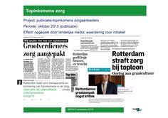 Topinkomens zorg - hoe gaat Rotterdam om met grootverdieners in de zorg? Geld voor zorg hoort naar zorg te gaan   oktober 2015