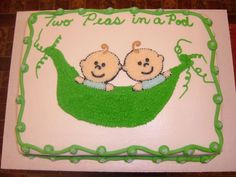 Two Peas In A Pod Baby Shower Cake for Twins - This is a 1/2 sheet cake iced with BC. Picture was traced onto cake and filled in. Thanks for looking