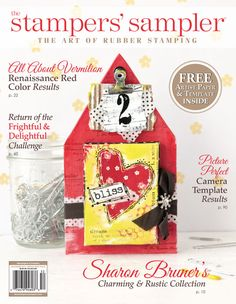 The Summer 2015 issue of The Stampers' Sampler features the results of the Renaissance Red Challenge, Guest Artist Sharon Bruner, Halloween cards, and a camera template to inspire your own designs.