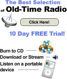The Best Selection of Old-Time Radio - 10 Day FREE Trial Jack Benny, Abbott And Costello, Old Time Radio, Burns, The Selection, Comedy, Good Things, How To Plan, Free