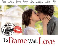 TO ROME WITH LOVE is a kaleidoscopic comedy movie set in one of the world's most enchanting cities