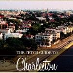 Where to Eat, Shop, and Visit in the Holy City (Charleston, SC)
