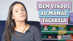 Apresentação do canal Mamãe Tagarela no Youtube