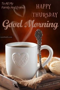 50+ Good Morning Thursday Quotes & Sayings