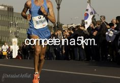 I wanna do these, not necessarily to compete against others, but to compete against myself and get better times than I have previously. This is officially my goal--and not just for 2012 but for years to come as well