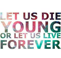 Forever Young I honestly LOVE this song! It is one of my top three Favorite songs they sing.