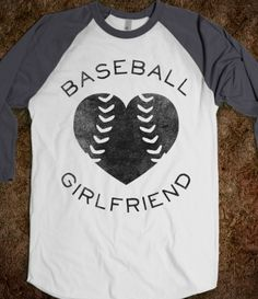 Baseball Girlfriend (Baseball Tee)