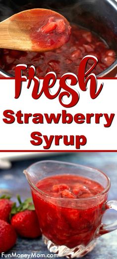 Strawberry Syrup Recipe - This homemade strawberry syrup is delicious on pancakes, waffles, french toast and more. For a real treat, this fresh strawberry syrup makes a great sauce for desserts too! #strawberrysyrup #syrup #strawberries #strawberryrecipe #easyrecipe #breakfast #brunch