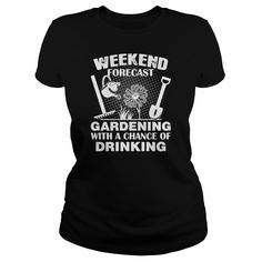 Weekend forecast gardening with chance of drinking  womens organic tshirt