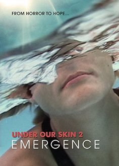 Under Our Skin 2: Emergence Open Eye Pictures http://www.amazon.com/dp/0984140735/ref=cm_sw_r_pi_dp_F0vyvb1HZKGQ1
