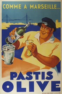 Pastis Olive - Comme a Marseille... 1936 Original Poster – Rue Marcellin Original Vintage Posters & Prints @Rue Marcellin ruemarcellin.com