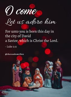 """""""O come let us adore him for unto you is born this day in the city of David a Savior, which is Christ the Lord."""" - Luke 2:11 #Christmasquotes #Merrychristmasquotes #Shortchristmasquotes #2020Christmasquotes #Merrychristmas2020quotes #Christmasgreetings #Inspirationalchristmasquotes #Cutechristmasquotes #Christmasquotesforfriends #Warmchristmaswishes #Bestchristmasquotes #Christmasbiblequotes #Christmaswishesforfamily #Festivechristmasquotes #Merrychristmaspicture #Santaclausquote #therandomvibez Christmas Wishes For Family, Short Christmas Quotes, Christmas Quotes Images, Christmas Quotes For Friends, Merry Christmas Pictures, Christmas Bible, Christmas Greeting Cards, Christmas Greetings, Santa Claus Quotes"""
