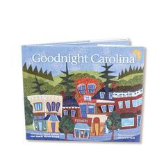Goodnight Carolina Book - best gift for Carolina born kiddos