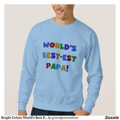 Bright Colors World's Best Papa Tshirts and Gifts Zazzle Customize Personalize Design Your Own Earn