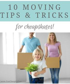 10 Cheapskate Moving Tips & Tricks from The Craft Patch! Get all her advice on www.FunCheapOrFree.com