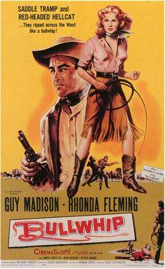 Bullwhip (1958) Stars: Guy Madison, Rhonda Fleming, James Griffith, Don Beddoe, Peter Adams ~ Director: Harmon Jones