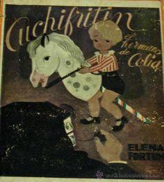 """""""Cuchifritín, el hermano de Celia"""", Elena Fortún, Editorial Aguilar, 1940"""