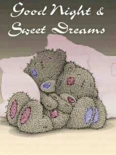 Tatty teddy - good night and sweet dreams Good Night Greetings, Good Night Messages, Good Night Wishes, Good Night Sweet Dreams, Good Night Quotes, Tatty Teddy, Teddy Bear Pictures, Hug Pictures, Good Night Blessings