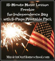 15-Minute Music Lesson freebie for Independence Day with 5-Page Printable Pack