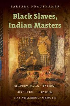 African Americans -- Relations with Indians, Slavery -- United States -- History