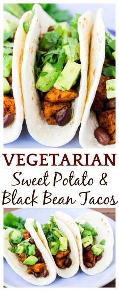 How To Make Tortilla Chips Vegetarian Sweet Potato Black Bean Tacos Are Easy To Prepare And Will Please Even The Most Dedicated Of Carnivores Multiple Topping Suggestions Included To Suite All Tastes In Addition To Avocado In Cilantro Lime Sauce Vegetarian Tacos, Best Vegetarian Recipes, Healthy Tacos, Vegetarian Dinners, Veggie Recipes, Healthy Recipes, Healthy Protein, Vegetarian Sweets, Easy Vegitarian Dinner Recipes