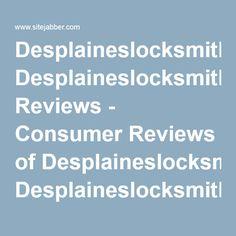Desplaineslocksmith.net Reviews - Consumer Reviews of Desplaineslocksmith.net   SiteJabber