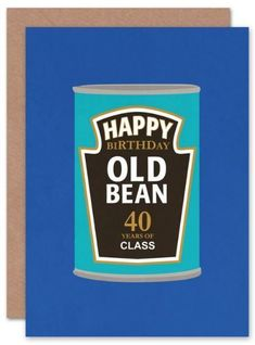 Old Bean 40 Birthday Card Birthday Card Fortieth Birthday Over The Hill Funny Card Bright Card Greeting Card weebluecoo Happy Birthday Happy Birthday Gift 40 Years of Class Birthday Party Wee Blue Coo Can of Beans 40th Birthday Cards, Forty Birthday, Happy 40th Birthday, Birthday Cards For Friends, Happy Birthday Pictures, Handmade Birthday Cards, Fortieth Birthday, Class Birthdays, Square Card