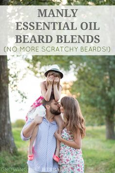Manly Essential Oil Beard Blends | GrowingUpHerbal.com | Today I'm sharing 2 manly essential oil beard blends that husbands, wives, and the kids will love!