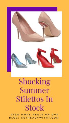 Shocking Summer Stilettos (and more) In Stock Creating A Blog, Beauty Products, Blogging, Christian Louboutin, Kitten Heels, Outfit Ideas, Collage, Range, Pumps