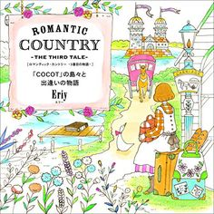 Romantic Country The THIRD 3 Tale Coloring Book for by 70EastBOOKS