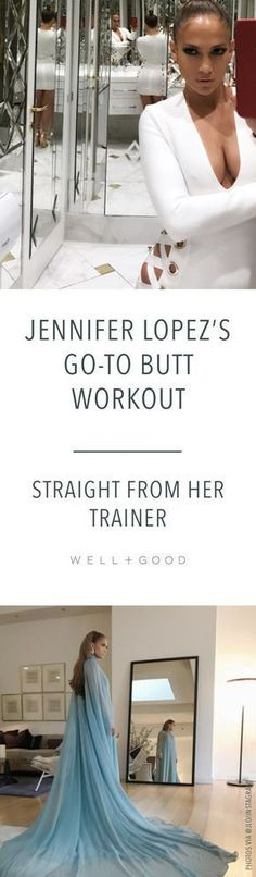 Jennifer Lopez's go-to butt toning workout straight from her trainer