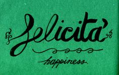 Learning Italian Language ~ Felicità (happiness) IFHN
