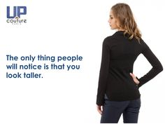 The UpCouture Posture Shirt helps you stand taller.  www.UpCouture.com #PostureShirt #GoodPosture #StandTall #BackPain #PoorPosture #Technology