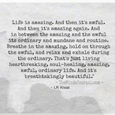 """That's a way better way of saying """"that's life"""". I don't like when people say """"that's life"""". This way of saying it is easier to accept. I think. Now Quotes, Great Quotes, Words Quotes, Quotes To Live By, Motivational Quotes, Inspirational Quotes, Come Home Quotes, Qoutes, Time Quotes"""