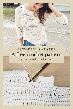 Sawgrass Sweater A free crochet pattern and picture tutorial for the Sawgrass Sweater Beginner friendly crochet stitches are used to make this summery modern crochet top You Poncho Au Crochet, Mode Crochet, Bag Crochet, Crochet Cardigan Pattern, Crochet Woman, Crochet Crafts, Diy Crochet Clothes, Crochet Sweaters, Crochet Tops