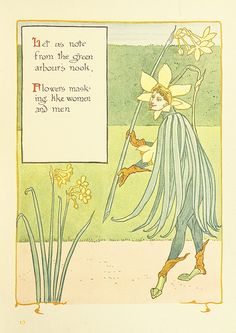 (page 23) Let us note from the green arbour's nook, Flowers masking like women and men.