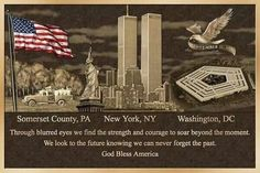 Gone but NEVER forgotten  God Bless America