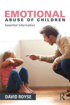 Children and Emotional Abuse is a research-informed learning resource for students in social work about the dynamics and consequences of psychological abuseespecially as it occurs in dysfunctional fam